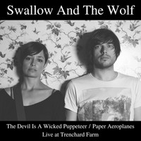 Swallow and the Wolf - Live at Trenchard Farm