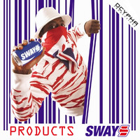 Sway - Products (Explicit)
