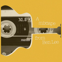 Ben Lee - A mixtape from Ben Lee