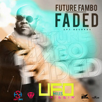 Future Fambo - Faded - Single