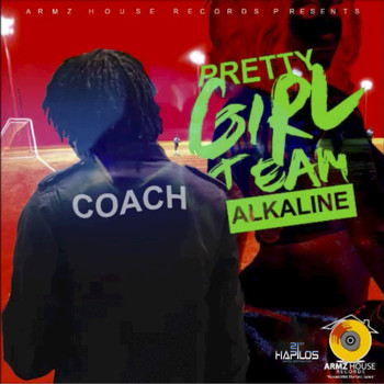 Alkaline - Pretty Girl Team - Single