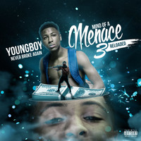Youngboy Never Broke Again - Mind Of A Menace 3 Reloaded (Explicit)