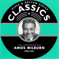 Amos Milburn - Blues & Rhythm Series Classics