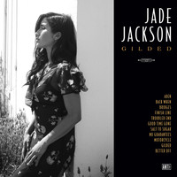 Jade Jackson - Good Time Gone