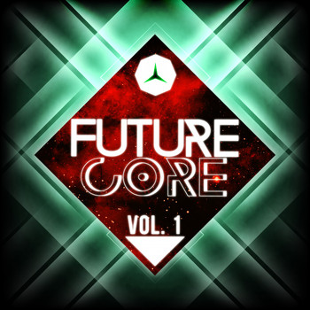 Various Artists - Future Core, Vol. 1