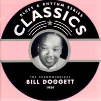 Bill Doggett - Blues & Rhythm Series Classics