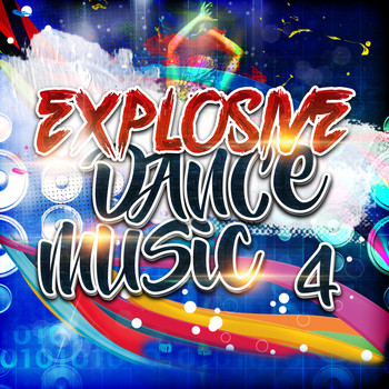 Various Artists - Explosive Dance Music 4