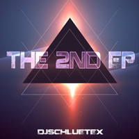 DjSchluetex - The 2nd EP