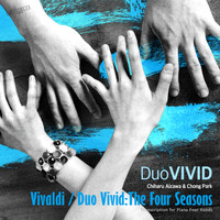 Duo Vivid, Chiharu Aizawa, Chong Park - Vivaldi/Duo Vivid: The Four Seasons (Transcription for Piano Four Hands)