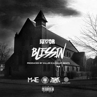 Junior - Blessin (Explicit)