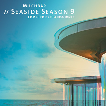 Blank & Jones - Milchbar Seaside Season 9