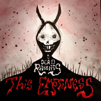The Dead Rabbitts - This Emptiness (Explicit)