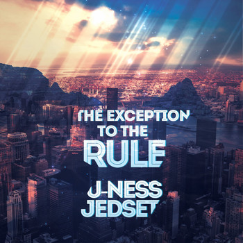 U-Ness & Jedset - The Exception to the Rule