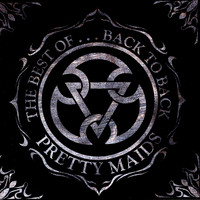 Pretty Maids - The Best of...Back to Back