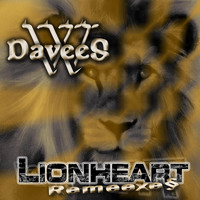 (W)DaveeS - LionHeart Remeexes