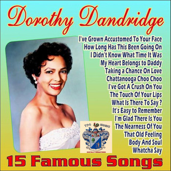 Dorothy Dandridge - 15 Famous Songs