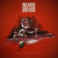 Dreadful Head - Bad Chemistry