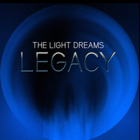 The Light Dreams - Legacy