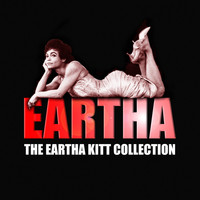 Eartha Kitt - The Eartha Kitt Collection