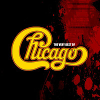 Chicago - The Very Best Of Chicago
