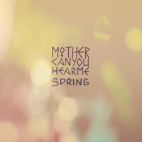 Mother - Spring