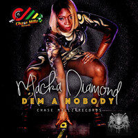 Macka Diamond - Dem A Nobody - Single