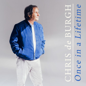 Chris De Burgh - Once in a Lifetime
