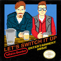 White Denim - Let's Switch It Up