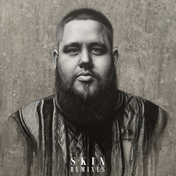 Rag'n'Bone Man - Skin (Remixes)