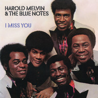 Harold Melvin & The Blue Notes - I Miss You (Expanded Edition)