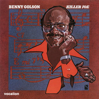 Benny Golson - Killer Joe (Expanded)