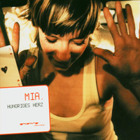 Mia. - Hungriges Herz
