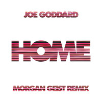 Joe Goddard - Home