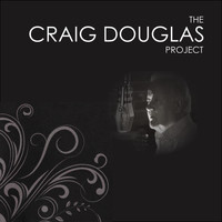 Craig Douglas - The Craig Douglas Project