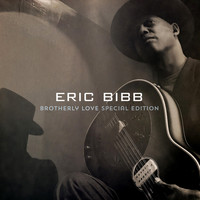 Eric Bibb - Brotherly Love (Special Edition)