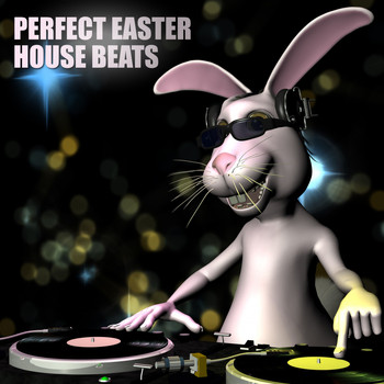 Various Artists - Perfect Easter House Beats