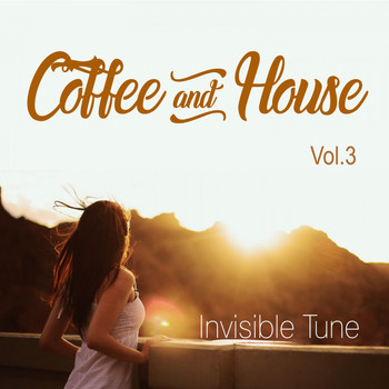 Invisible Tune - Coffee & House, Vol. 3