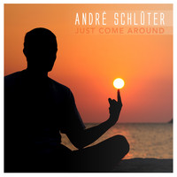 André Schlüter - Just Come Around