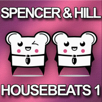 Spencer & Hill - Housebeat 1