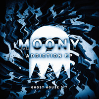 Moony - Addiction EP