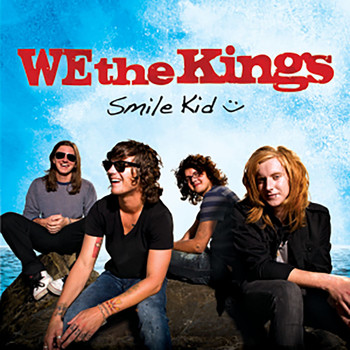 We The Kings - Smile Kid