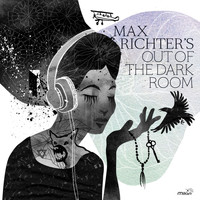 Max Richter - Out of the Dark Room