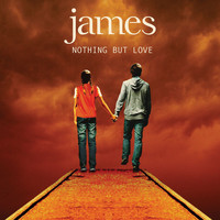 James - Nothing but Love