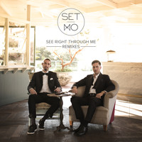 Set Mo - See Right Through Me (Remixes)