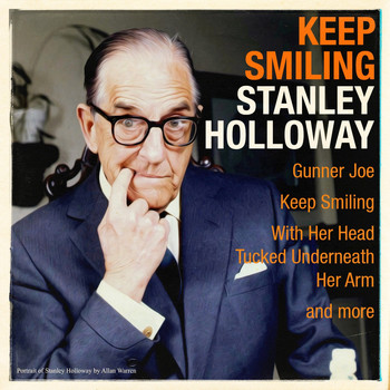 Stanley Holloway - Keep Smiling