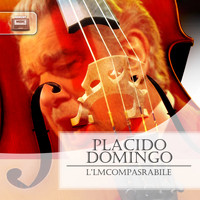 Placido Domingo - L'Imcompasrabile