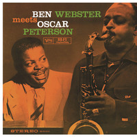 Ben Webster / Oscar Peterson - Ben Webster Meets Oscar Peterson