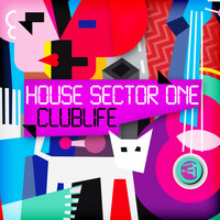 House Sector One - Clublife
