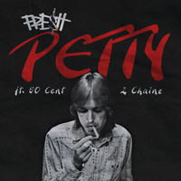 Fre$h / 2 Chainz / 50 Cent - Petty