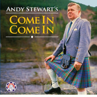 Andy Stewart - Andy Stewart's Come in Come In
